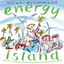Image for Energy island  : how one community harnessed the wind and changed their world