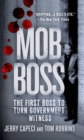 Image for Mob boss  : the life of Little Al D'Arco, the man who brought down the Mafia