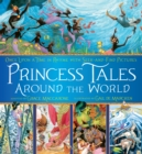 Image for Princess Tales Around the World : Once Upon a Time in Rhyme with Seek-and-Find Pictures