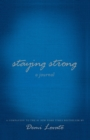 Image for STAYING STRONG A JOURNAL