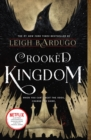 Image for Crooked Kingdom : A Sequel to Six of Crows