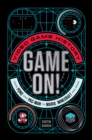 Image for Game on!  : video game history from Pong and Pac-man to Mario, Minecraft, and more