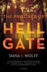 Image for The prisoner of Hell Gate  : a novel