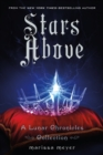 Image for Stars above  : a Lunar Chronicles collection