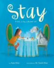 Image for Stay  : a girl, a dog, a bucket list
