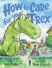 Image for How to care for your T-Rex