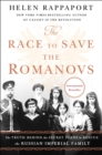 Image for RACE TO SAVE THE ROMANOVS