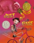 Image for Just in case  : a trickster tale and Spanish alphabet book