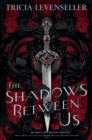Image for The shadows between us