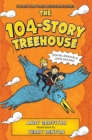 Image for The 104-Story Treehouse : Dental Dramas & Jokes Galore!