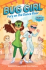 Image for BUG GIRL FURY ON THE DANCE FLOOR