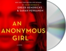 Image for An Anonymous Girl : A Novel
