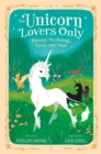 Image for For Unicorn Lovers Only : History, Mythology, Facts, and More