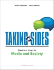 Image for Taking Sides: Clashing Views in Media and Society