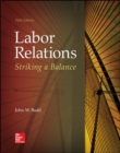 Image for Labor Relations: Striking a Balance