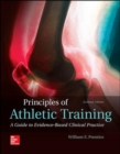 Image for Principles of Athletic Training: A Guide to Evidence-Based Clinical Practice