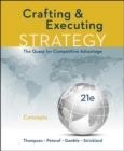 Image for Crafting and executing strategy  : the quest for competitive advantage: Concepts
