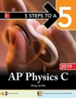 Image for 5 STEPS TO A 5 AP PHYSICS C 2019