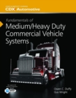 Image for Fundamentals Of Medium/Heavy Duty Commercial Vehicle Systems