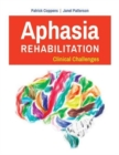 Image for Aphasia rehabilitation  : clinical challenges