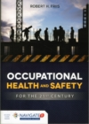 Image for Occupational Health And Safety For The 21St Century