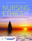 Image for Nursing ethics  : across the curriculum and into practice