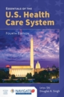 Image for Essentials Of The U.S. Health Care System