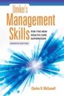 Image for Umiker's Management Skills For The New Health Care Supervisor