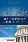 Image for Health policy and politics  : a nurse's guide
