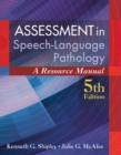 Image for Assessment in Speech-Language Pathology : A Resource Manual (includes Premium Web Site 2-Semester Printed Access Card)