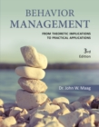 Image for Behavior Management : From Theoretical Implications to Practical Applications