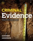 Image for Criminal Evidence : Principles and Cases