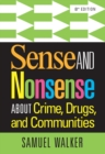Image for Sense and nonsense about crime, drugs, and communities