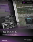 Image for Pro Tools  101  : an introduction to Pro Tools 11