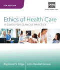 Image for Ethics of health care  : a guide for clinical practice