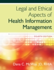 Image for Legal and ethical aspects of health information management