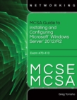 Image for MCSA/MCSE guide to installing and configuring Microsoft Windows Server 2012, exam 70-410