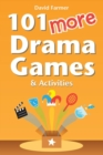 Image for 101 More Drama Games and Activities