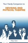 Image for Your Handy Companion to Devising and Physical Theatre. 2nd Edition.