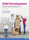 Image for Child development  : theory and practice 0-11