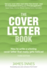 Image for The cover letter book  : how to write a winning cover letter that really gets noticed