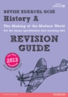 Image for Revise Edexcel GCSE history A: The making of the modern world