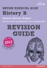 Image for History B  : schools history project for the Higher specification first teaching 2013: Revision guide