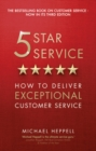 Image for 5 star service  : how to deliver exceptional customer service