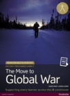 Image for History - the move to global war