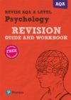 Image for Revise AQA A Level Psychology Revision Guide and Workbook : with FREE online edition