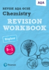Image for Revise AQA GCSE chemistry Higher  : for the 9-1 exams: Revision workbook
