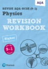 Image for Physics  : for the 9-1 examsHigher,: Revision workbook