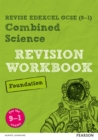 Image for Pearson REVISE Edexcel GCSE (9-1) Combined Science Foundation Revision Workbook : for home learning, 2021 assessments and 2022 exams