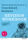 Image for Combined science  : for the 9-1 examsHigher,: Revision workbook